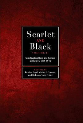 Scarlet and Black  Volume Two