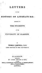 Letters on the History of Literature: Addressed to the Students at the University of Glasgow