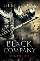 The Black Company 4   Schattenspiel PDF