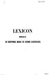 Lexicon manuale ad scriptores mediae et infimae-latinitatis