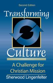 Transforming Culture: A Challenge for Christian Mission, Edition 2