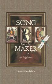 Song for the Maker: An Alphabet