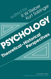 Psychology: Theoretical–Historical Perspectives