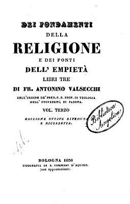 Dei fondamenti della religione e dei fonti dell empieta libri tre PDF