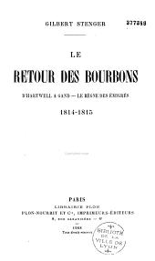 Le retour des Bourbons, D'Hartwell à Gand: le règne des émigrés
