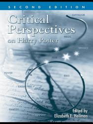 Critical Perspectives On Harry Potter Book PDF