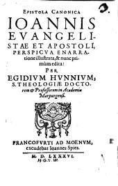 Epistola Canonica Joannis Evangelistae Et Apostoli