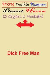 BDSM Double Pleasure: Desert Harem (2 Cigars 1 Hookah)