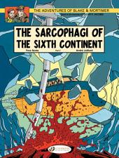 Blake & Mortimer - Volume 10 - The Sarcophagi of the Sixth Continent