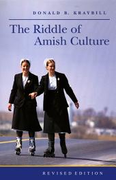 The Riddle of Amish Culture: Edition 2