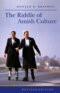 The Riddle of Amish Culture PDF