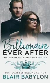 Billionaire Ever After: The Wulf and Rae Epilogues: Short Stories and Novellas