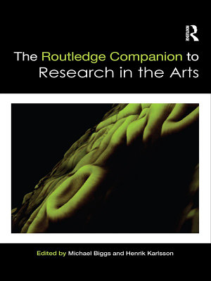 The Routledge Companion to Research in the Arts PDF