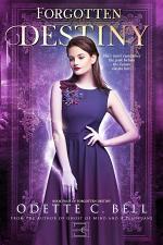 Forgotten Destiny Book Four