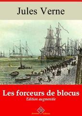 Les forceurs de blocus: Nouvelle édition augmentée