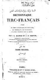 Dictionnaire turc-français: à l'usage des agents diplomatiques et consulaires, des commerçants, des navigateurs, et autres voyageurs dans le Levant, Volume2