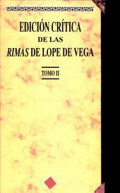 Edición crítica de las rimas de Lope de Vega (Tomo II): (Tomo II)
