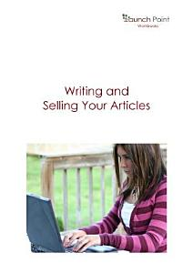Writing and Selling Your Articles PDF