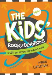 The NIrV Kids' Book of Devotions Updated Edition: A 365-Day Adventure in God's Word