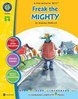 Freak the Mighty   Literature Kit Gr  5 6 PDF