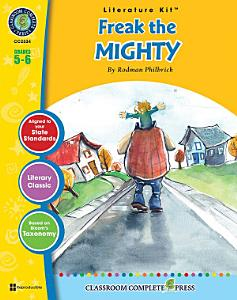 Freak the Mighty   Literature Kit Gr  5 6 Book