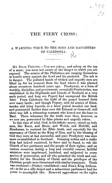The Fiery Cross; Or, a Warning Voice to the Sons and Daughters of Caledonia. [A Letter on the Subject of Patronage, Etc., in the Church of Scotland.]