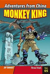 Monkey King Volume 05: Three Trials