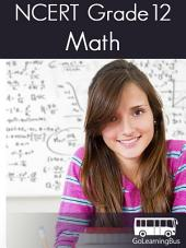NCERT Grade 12 Math -By GoLearningBus