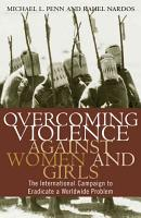 Overcoming Violence Against Women and Girls PDF