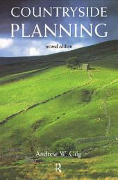 Countryside Planning: The First Half Century, Edition 2