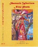 Shamanic Warriors Now Poets PDF