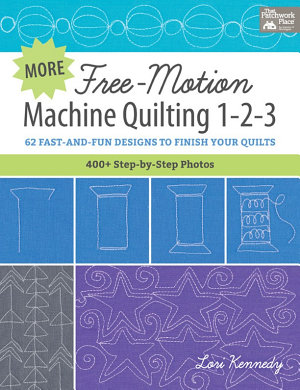 More Free Motion Machine Quilting 1 2 3