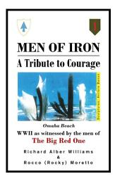 Men of Iron: A Tribute to Courage