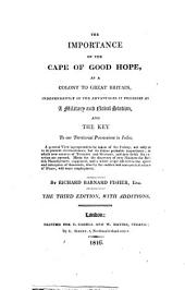 The Importance of the Cape of Good Hope, as a Colony to Great Britain ...