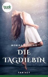 Die Tagdiebin: booksnacks (Kurzgeschichte, Fantasy)