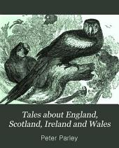 Tales about England, Scotland, Ireland and Wales