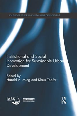 Institutional and Social Innovation for Sustainable Urban Development