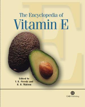 The Encyclopedia of Vitamin E