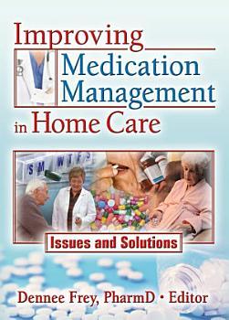 Improving Medication Management in Home Care PDF