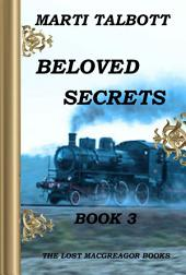 Beloved Secrets Book 3: The Lost MacGreagor Books