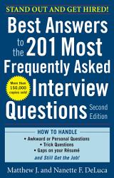 Best Answers To The 201 Most Frequently Asked Interview Questions Second Edition Book PDF