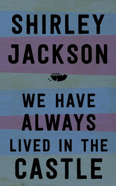 Download We Have Always Lived in the Castle Book