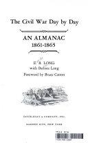 The Civil War Day by Day AN ALMANAC 1861 1865 PDF