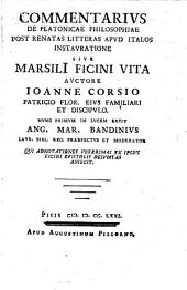Commentarius de Platonicae philosophiae post renatas litteras apud Italos instauratione, sive Marsili Ficini vita
