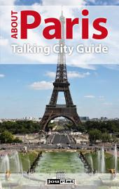 About Paris: Talking City Guide