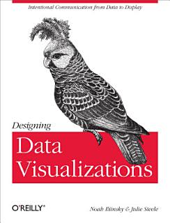 Designing Data Visualizations Book