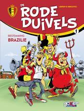 De rode duivels T1: Bestemming Brazilie
