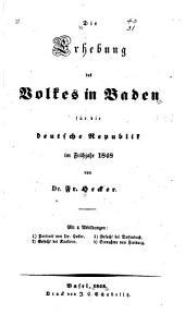 Die Erhebung des Volkes in Baden für die Deutsche Republik im Frühjahr 1848