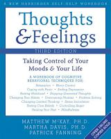 Thoughts and Feelings  Taking Control of Your Moods and Your Life PDF
