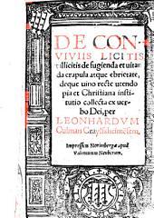 De conviviis licitis et illicitis de fugienda et vitanda crapula atque ebrietate deque vino recte utendo institutio